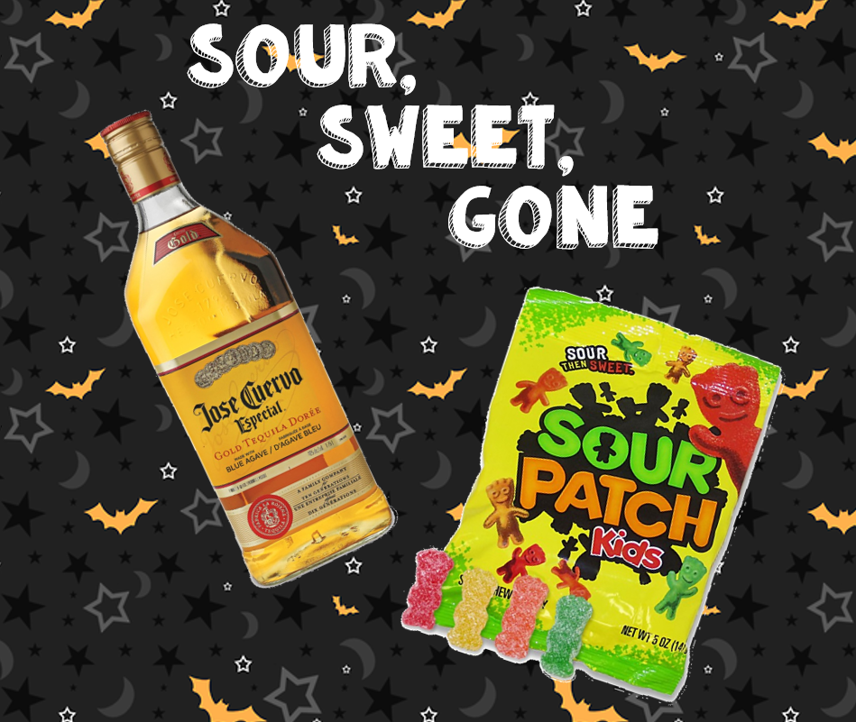 tequila and sour patch